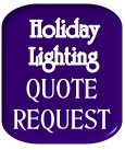 free no obligation holiday lighting quote
